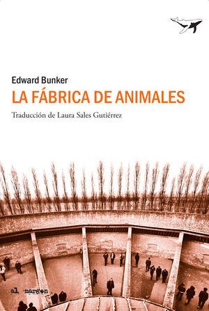 LA FÁBRICA DE ANIMALES
