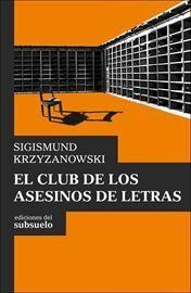 EL CLUB DE LOS ASESINOS DE LETRAS