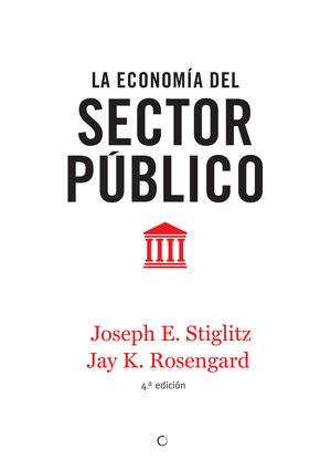LA ECONOMÍA DEL SECTOR PÚBLICO, 4ª ED.