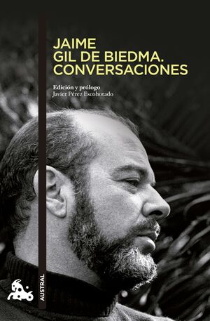 JAIME GIL DE BIEDMA. CONVERSACIONES