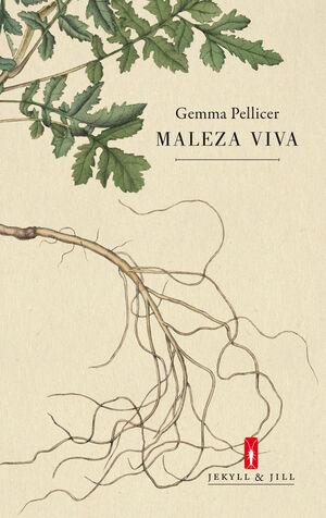 MALEZA VIVA