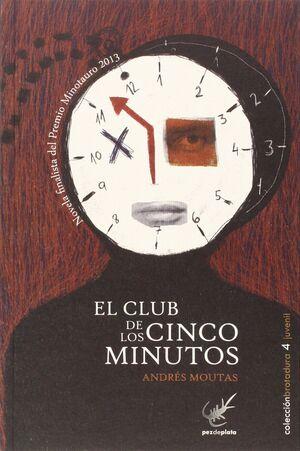 EL CLUB DE LOS CINCO MINUTOS