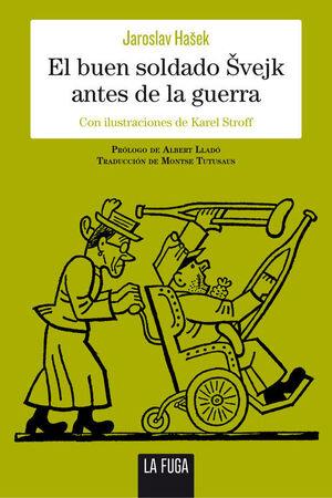 EL BUEN SOLDADO ?VEJK ANTES DE LA GUERRA