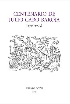 CENTENARIO DE JULIO CARO BAROJA