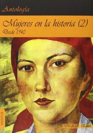 MUJERES EN LA HISTORIA (2) DESDE 1940.