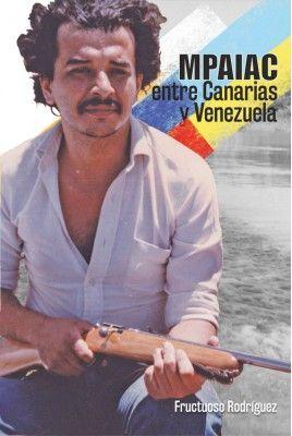 MPAIAC: ENTRE CANARIAS Y VENEZUELA