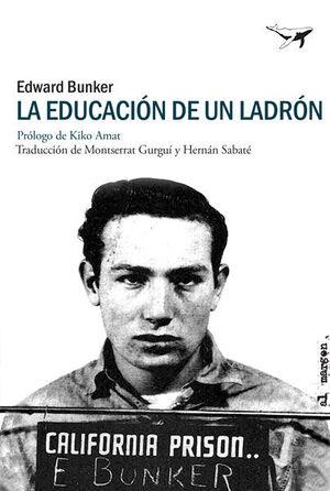 LA EDUCACIÓN DE UN LADRÓN