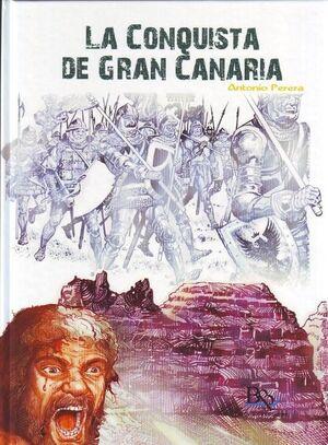CONQUISTA DE GRAN CANARIA, LA