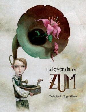 LA LEYENDA DE ZUM