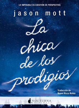 LA CHICA DE LOS PRODIGIOS