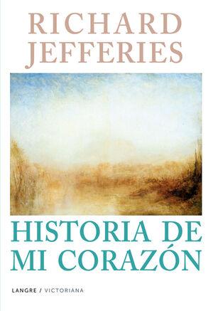 RICHARD JEFFERIES HISTORIA DE MI CORAZON