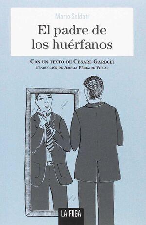 EL PADRE DE LOS HUÉRFANOS