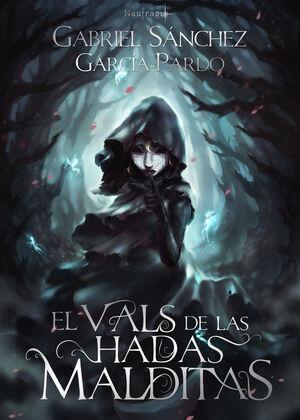 EL VALS DE LAS HADAS MALDITAS