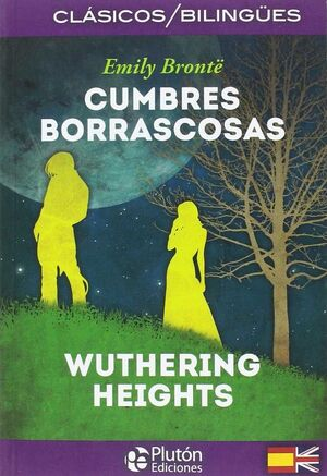 CUMBRES BORRASCOSAS (BILINGUE)