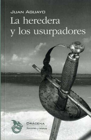 LA HEREDERA Y LOS USURPADORES