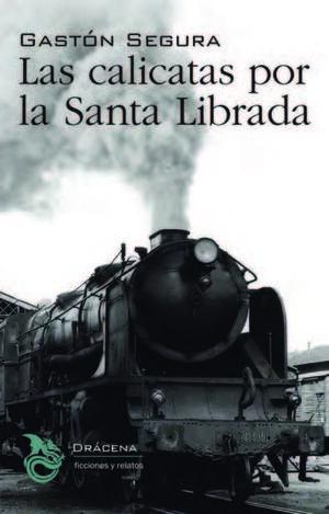 LAS CALICATAS POR LA SANTA LIBRADA