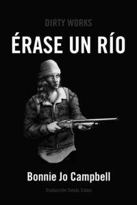 E�RASE UN RIO