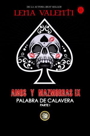 AMOS Y MAZMORRAS IX