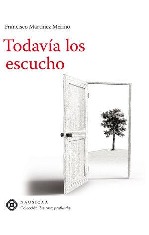 TODAVIA LOS ESCUCHO