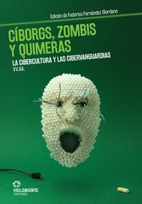 CIBORGS, ZOMBIS Y QUIMERAS