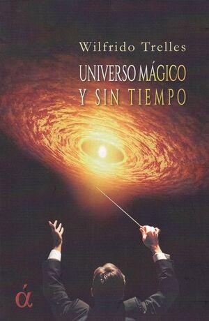 UNIVERSO MÁGICO Y SIN TIEMPO