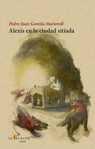 ALEXIS ENLA CIUDAD SITIADA