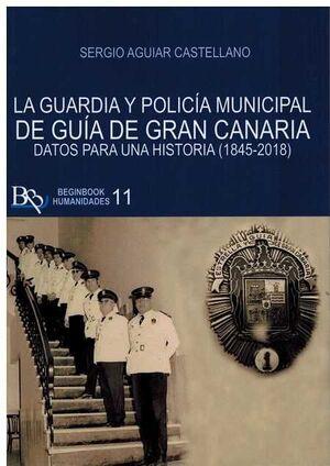 GUARDIA Y POLICIA MUNICIPAL DE GUIA DE GRAN CANARIA, LA. DA