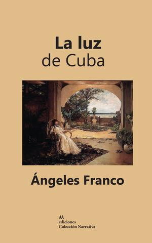 LUZ DE CUBA,LA