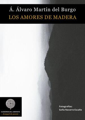 LOS AMORES DE MADERA
