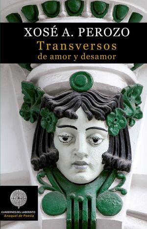 TRANSVERSOS DE AMOR Y DESAMOR