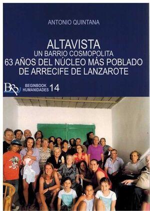 ALTAVISTA. UN BARRIO COSMOPOLITA. 63 AÑOS DEL NUCLEO MAS PO
