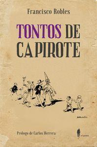 TONTOS DE CAPIROTE