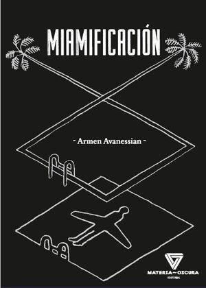 MIAMIFICACIÓN