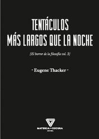TENTÁCULOS MÁS LARGOS QUE LA NOCHE