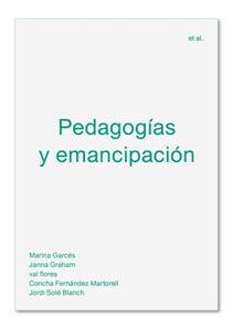 "PEDAGOGÃÌAS Y EMANCIPACIÃ""N"