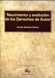 NACIMIENTO Y EVOLUCIÓN DE LOS DERECHOS DE AUTOR