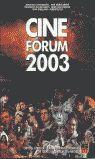 CINE FÓRUM 2003