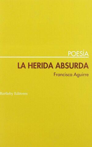 LA HERIDA ABSURDA
