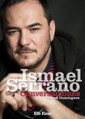 ISMAEL SERRANO. CONVERSACIONES