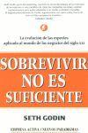 SOBREVIVIR NO ES SUFICIENTE