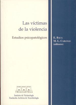 LAS V¡CTIMAS DE LA VIOLENCIA