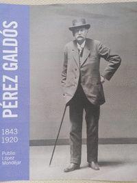 PEREZ GALDOS 1843-1920