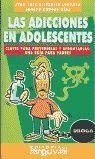 LAS ADICCIONES EN ADOLESCENTES