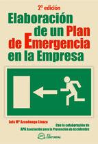 ELABORACIÓN DE UN PLAN DE EMERGENCIA EN LA EMPRESA. 2ª EDICIÓN