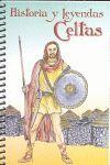 HISTORIA Y LEYENDAS CELTAS