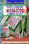 SERIE MOSAICO Nº 3. PEQUEÑOS Y GRANDES MOSAICOS LLENOS DE ENCANTO