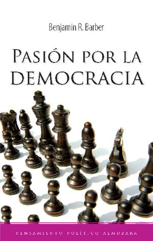 PASIÓN POR LA DEMOCRACIA