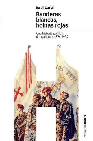 BANDERAS BLANCAS, BOINAS ROJAS