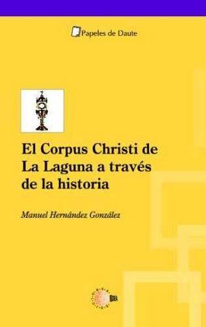 EL CORPUS CHRISTI EN LA LAGUNA A TRAVÉS DE LA HISTORIA