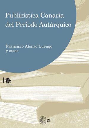 PUBLICÍSTICA CANARIA DEL PERIODO AUTÁRQUICO